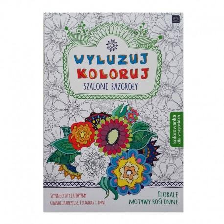 """Kolorowanka dla wszystkich """"Florale Motywy Roślinne"""""""