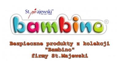 """Bezpieczne produkty z kolekcji """"Bambino"""" firmy St.Majewski"""
